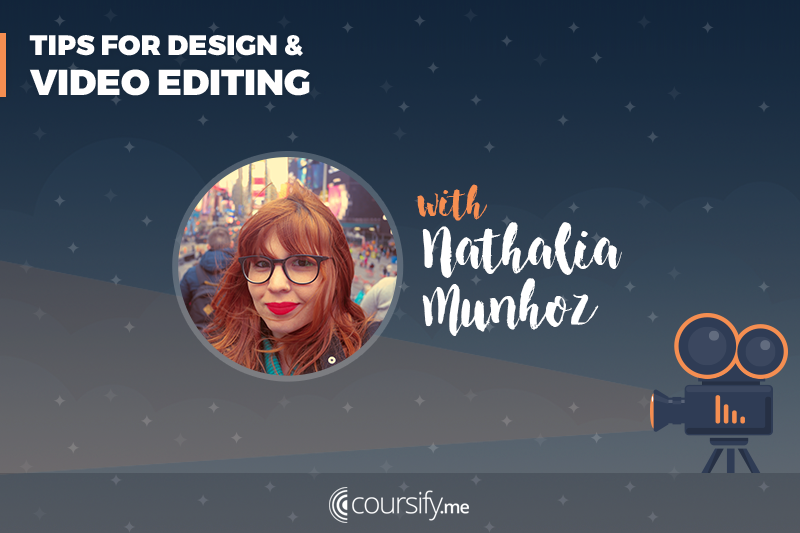 Create Online Courses: Design and Video Editing Tips